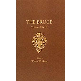 The Bruce - v.2 & 3 (New edition) by John Barbour - 9780859917261 Book