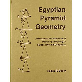 Egyptian Pyramid Geometry by H.R. Butler - 9780920808191 Book