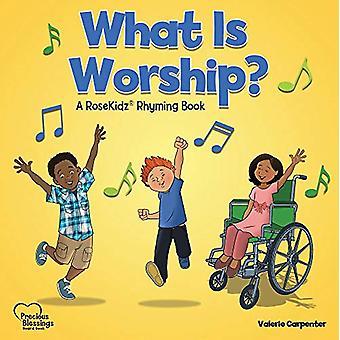 Kidz - What Is Worship? Board Book by Valerie Carpenter - 978162862836