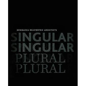 singular & plural - Geninasca Delefortrie Architecture by Alberto