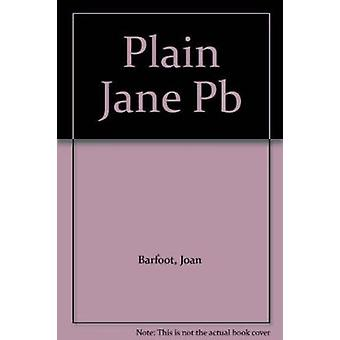 Plain Jane by Joan Barfoot - 9780704343290 Book
