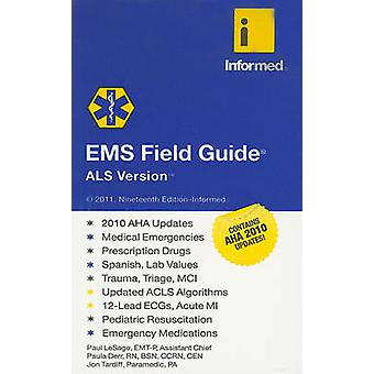 EMS Field Guide - ALS Version by Informed - 9781890495572 Book