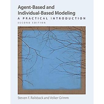 Agent-Based and Individual-Based Modeling - A Practical Introduction -