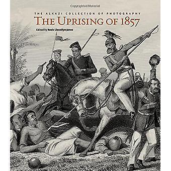 Uprising of 1857 by Rosie Llewellyn-Jones - 9789385360114 Book