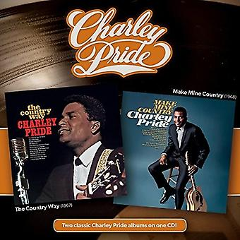 Charley Pride - Country Way + Make Mine Country [CD] USA import