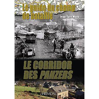 Le Corridor Des Panzers