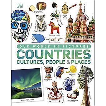 Notre monde en images : Pays, cultures, personnes et lieux