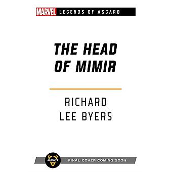 The Head of Mimir by Byers & Richard Lee