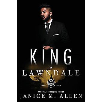 King of Lawndale - (Kings of the Castle Book 9) by Janice M Allen - 97