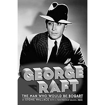 George Raft by Stone Wallace - 9781593931230 Book
