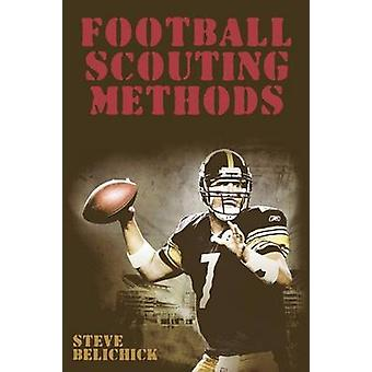 Football Scouting Methods by Steve Belichick - 9781607965367 Book