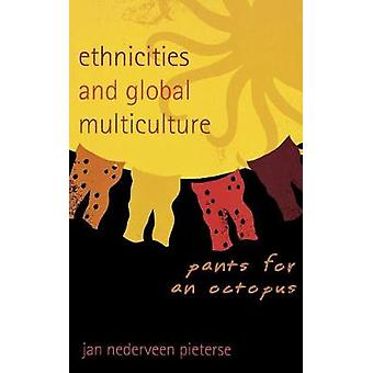Ethnicities and Global Multiculture
