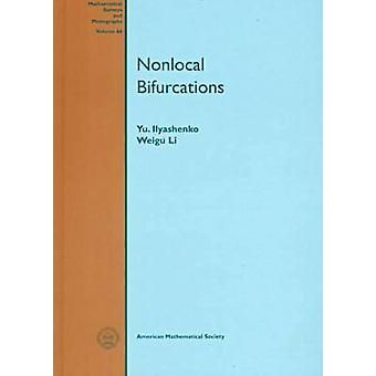 Nonlocal Bifurcations by Yu Il'yashenko - Li Weigu - 9780821804971 Bo