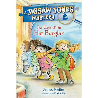 Jigsaw Jones The Case of the Hat Burglar by James Preller & Illustrated by R W Alley