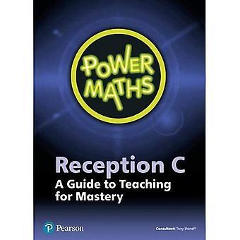 POWER MATHS RECEPTION TEACHER GUIDE C