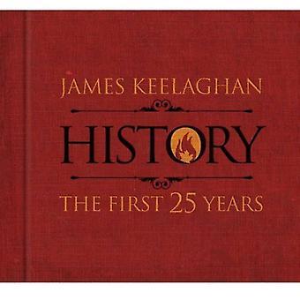 James Keelaghan - histoire: Les 25 premières années [CD] USA import