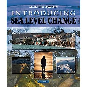 Introducing Sea Level Change by Introducing Sea Level Change - 978178
