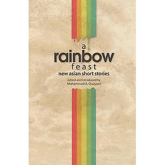Een regenboog feest - nieuwe Aziatische korte verhalen van Mohamad Quayum - 97898143