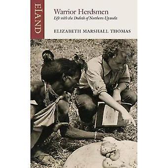 Warrior herdar - liv med Dodoth i norra Uganda av Elizabet
