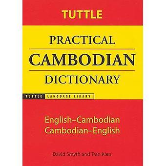 Tuttle käytännön Kambodžan sanakirja-Englanti Kambodžan - Kambodžan-