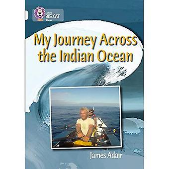 Collins Big Cat - il mio viaggio attraverso l'oceano indiano: banda 17/diamante