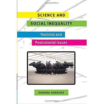 Ciência e desigualdade Social: questões feministas e pós-coloniais (raça e gênero nos estudos de ciência)