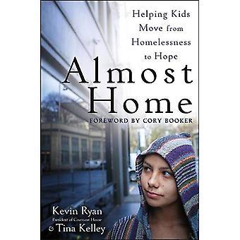 Fast zu Hause: Helfende Kinder Bewegung von Obdachlosigkeit zu Hoffnung