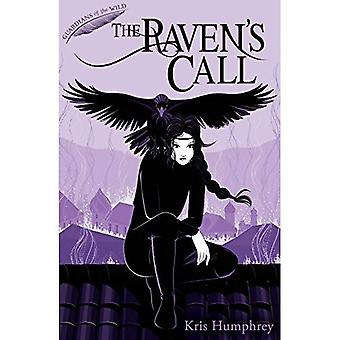 The Raven���s Call (Guardians of the Wild)