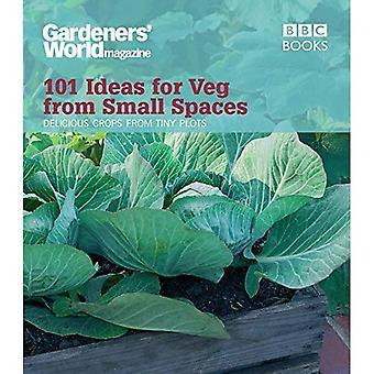 Trädgårdsmästare världen: 101 idéer för Veg från små utrymmen (trädgårdsmästare världen 101 idéer)