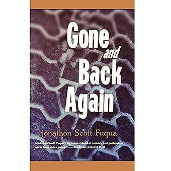 Gone and Back Again