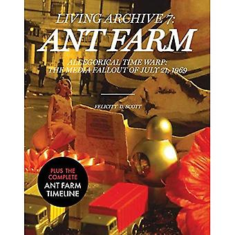 Ant Farm (Living Archives)