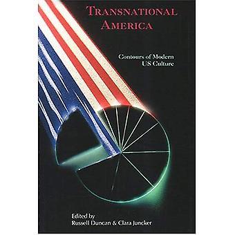 Transnationella Amerika: Konturer av moderna amerikanska kultur