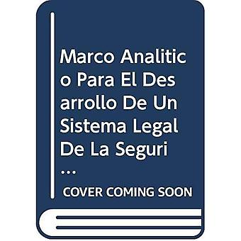 Marco Analitico Para El Desarrollo de Un Sistema juridische de La Seguridad de La Biotecnologia Moderna (Bioseguridad...