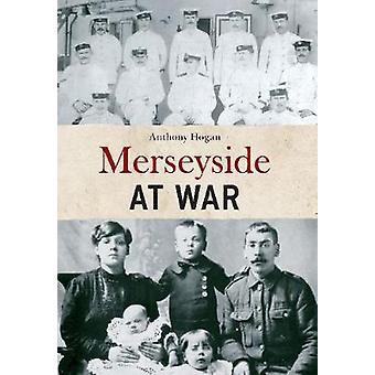 Merseyside em guerra por Anthony Hogan