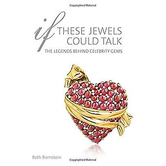 If These Jewels Could Talk