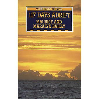 117 dagen drift door Bailey & Maurice