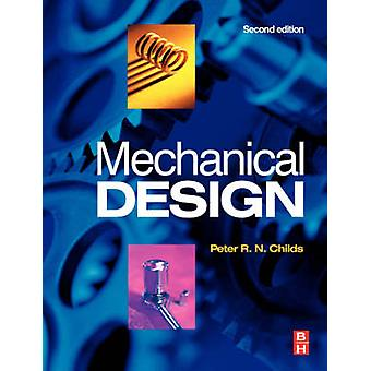 Mechanical Design by Peter Childs