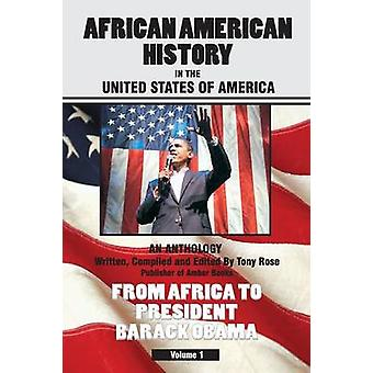 African American History in the United States of America by Rose & Tony