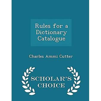 Règles pour une dictionnaire Catalogue érudits choix édition par Cutter & Charles Ammi