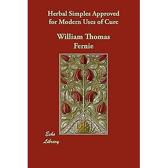 Kruiden Simples goedgekeurd voor moderne toepassingen van genezen door Fernie & William Thomas