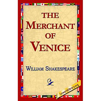 The Merchant of Venice by Shakespeare & William