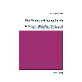 Wim Wenders und Jacques Derrida by Ganter & Matthias