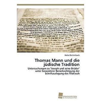 Thomas Mann Und sterben Jdische Tradition von Breitenbach Heike