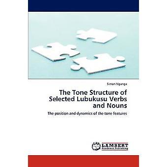 The Tone Structure of Selected Lubukusu Verbs and Nouns by Nganga & Simon