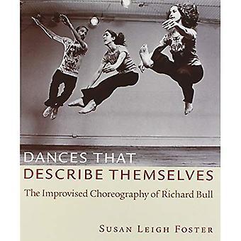 Dansen die beschrijven zichzelf: De geïmproviseerde choreografie van Richard Bull