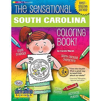 The Sensational South Carolina Coloring Book! by Carole Marsh - 97807
