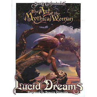 Art of the Mythical Woman - Lucid Dreams by Scott Grimando - 978086562