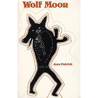 Wolf Moon by Jean Pedrick - 9780914086031 Book