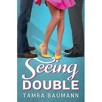Seeing Double by Tamra Baumann - 9781542046091 Book