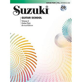 Suzuki Guitar School - Vol 2 - Guitar Part - Book & CD by Seth Himmelh